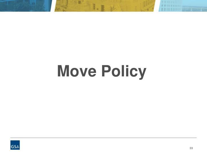 Move Policy