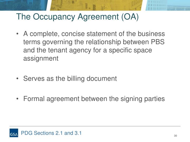 The Occupancy Agreement (OA)