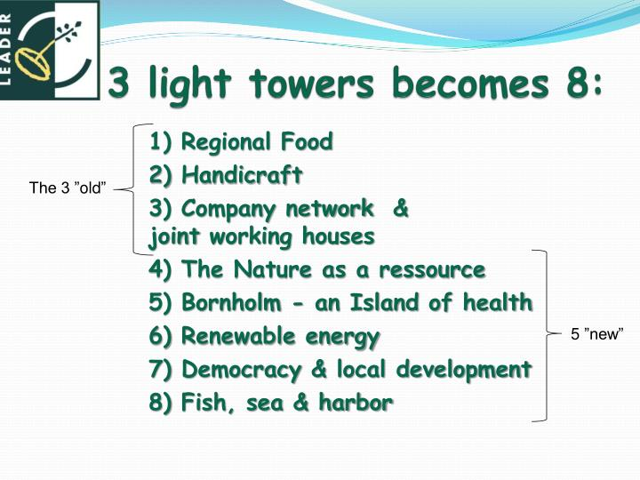 3 light towers becomes 8: