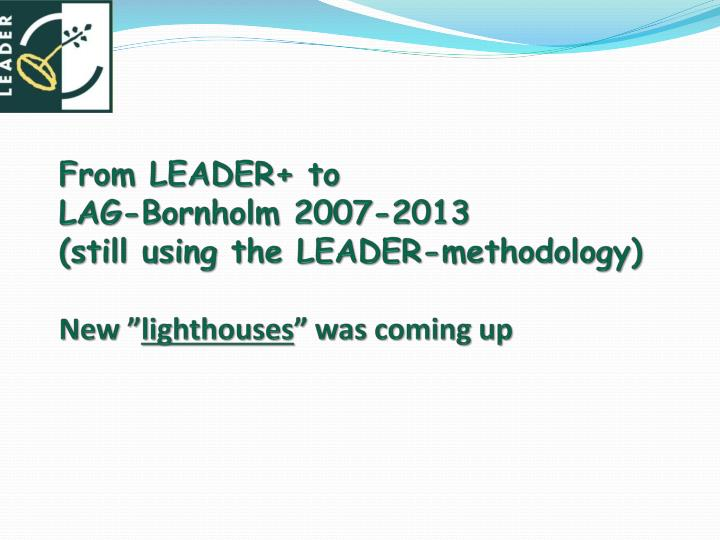 From LEADER+ to