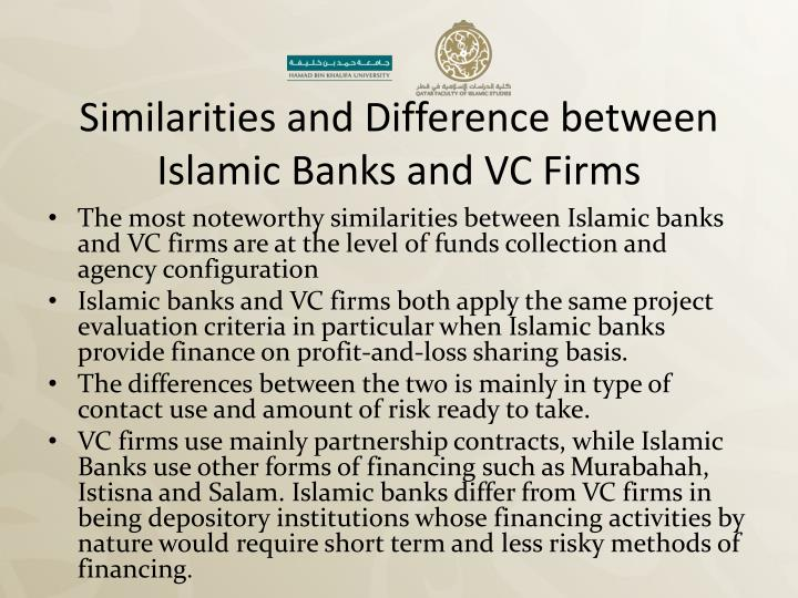 Similarities and Difference between Islamic Banks and VC Firms