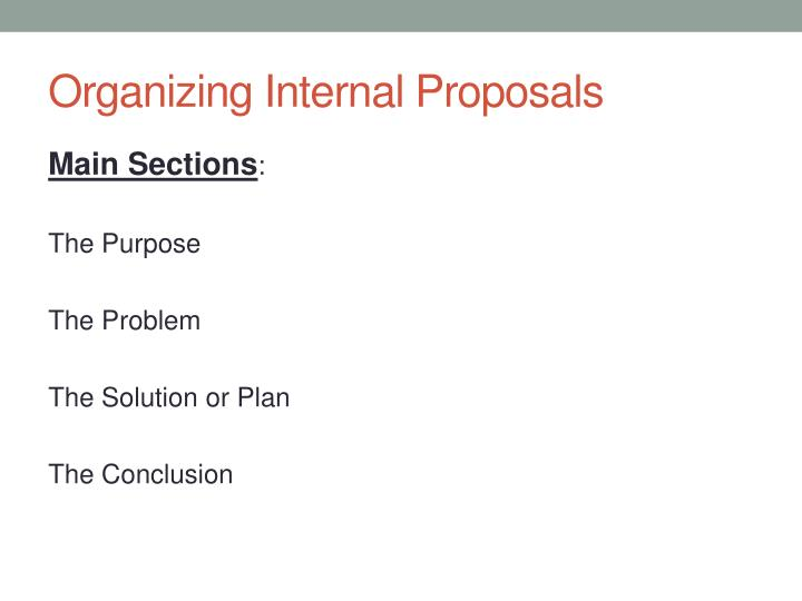 Organizing Internal Proposals