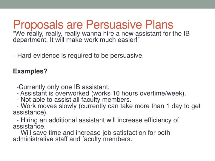 Proposals are Persuasive Plans