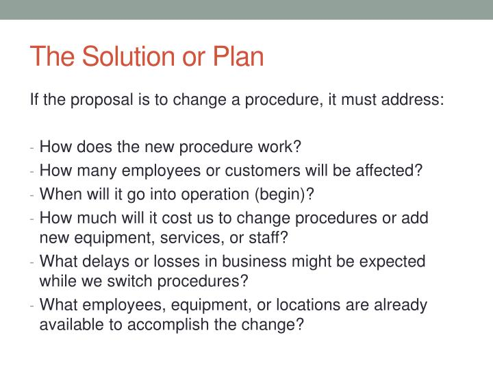The Solution or Plan