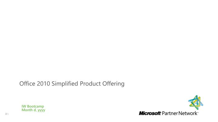Office 2010 Simplified Product Offering