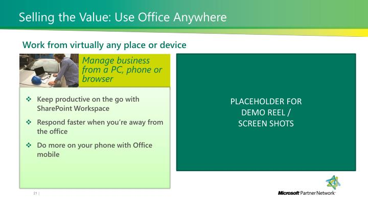 Selling the Value: Use Office Anywhere