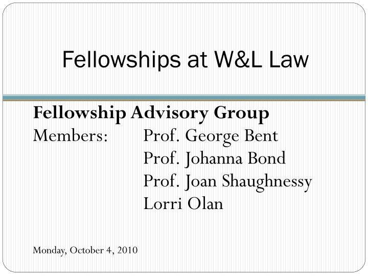 Fellowships at W&L Law