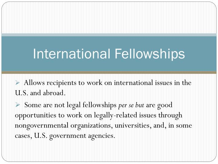 International Fellowships
