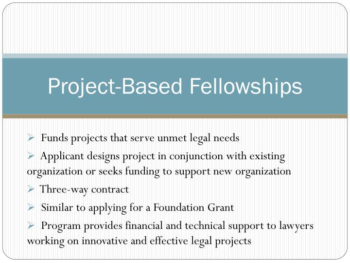 Project-Based Fellowships