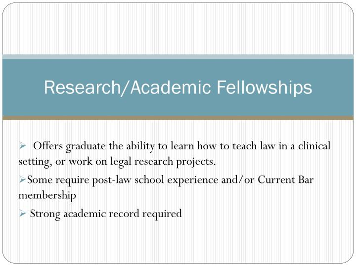 Research/Academic Fellowships