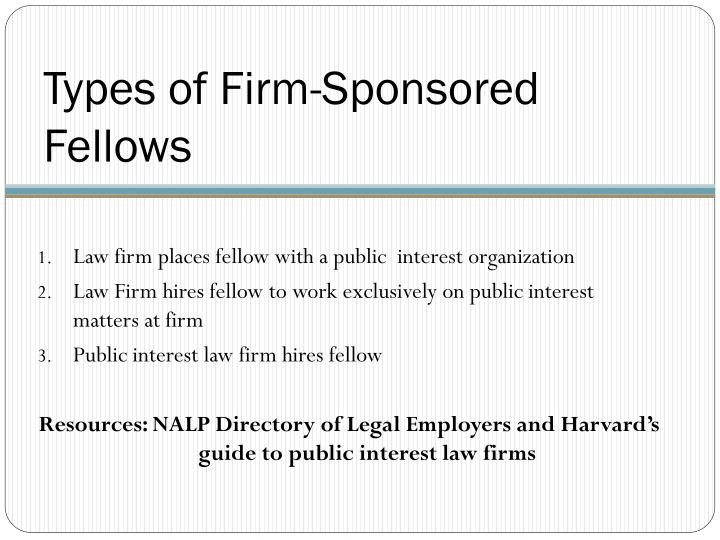 Types of Firm-Sponsored Fellows