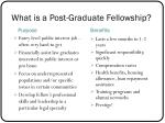 what is a post graduate fellowship