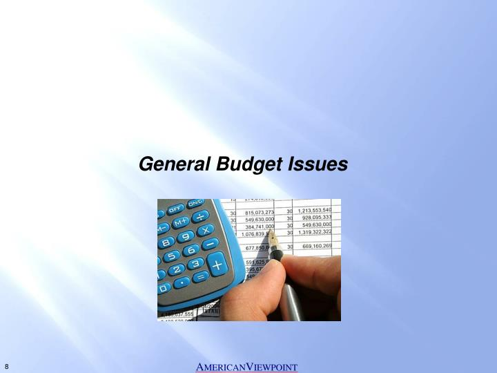 General Budget Issues