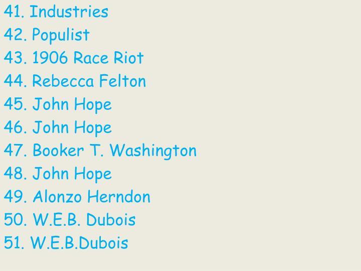 41. Industries