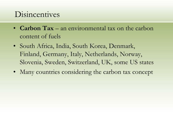 Disincentives