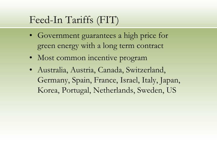Feed-In Tariffs (FIT)