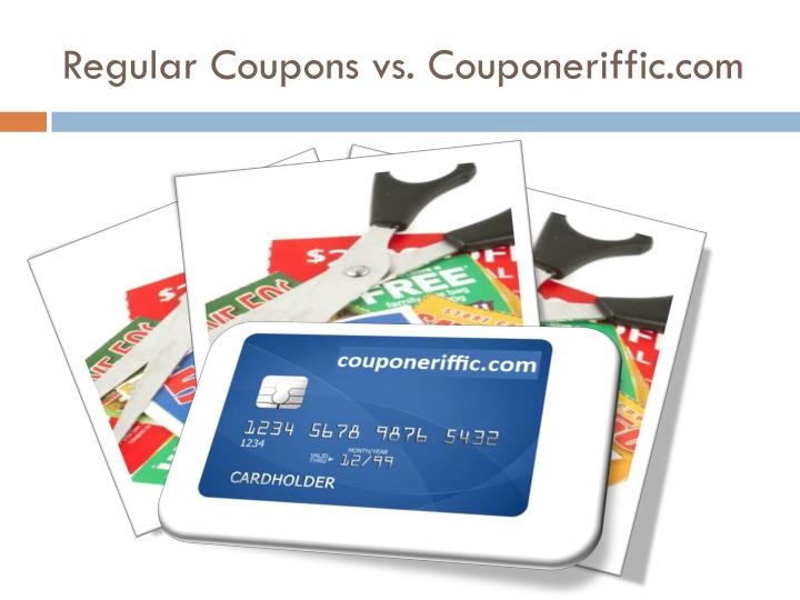 Regular Coupons vs. Couponeriffic.com