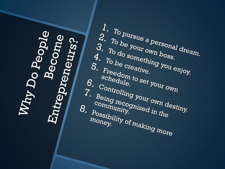 To pursue a personal dream.