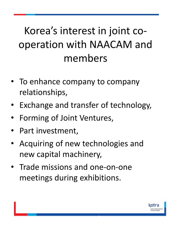 Korea's interest in joint co-operation with NAACAM and
