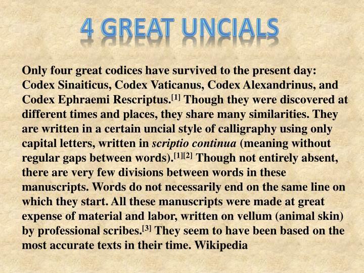 4 great uncials