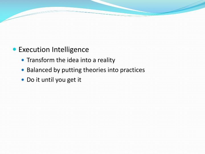 Execution Intelligence