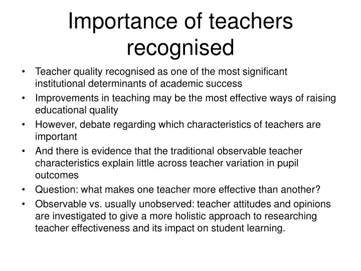 Importance of teachers recognised
