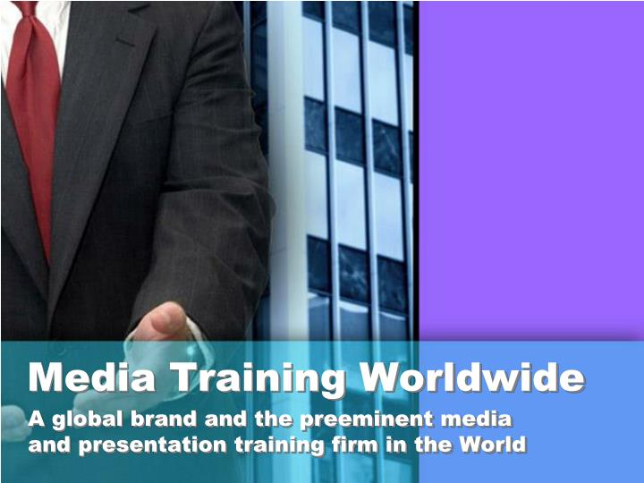 Media training worldwide