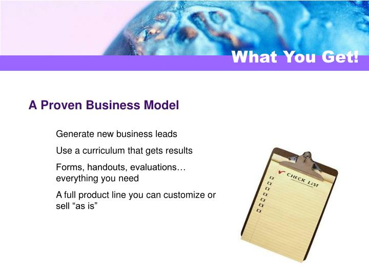 A Proven Business Model