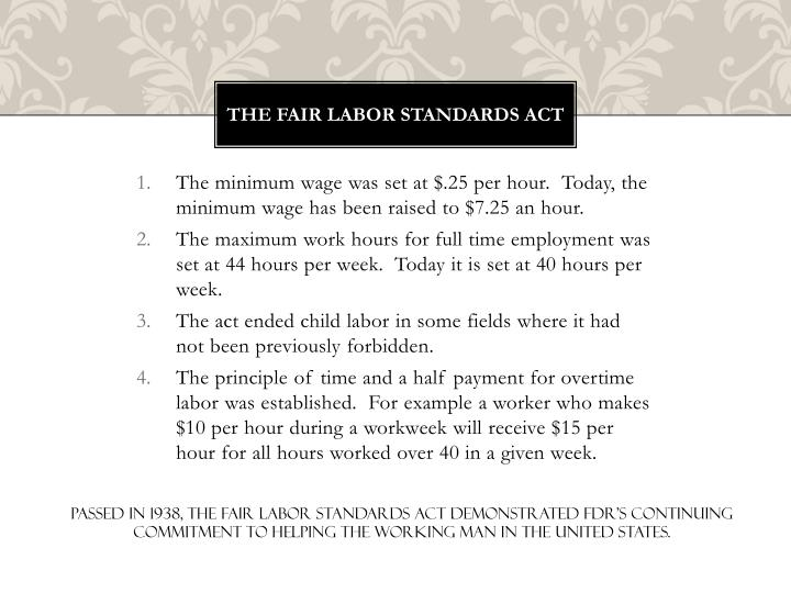 The Fair Labor Standards