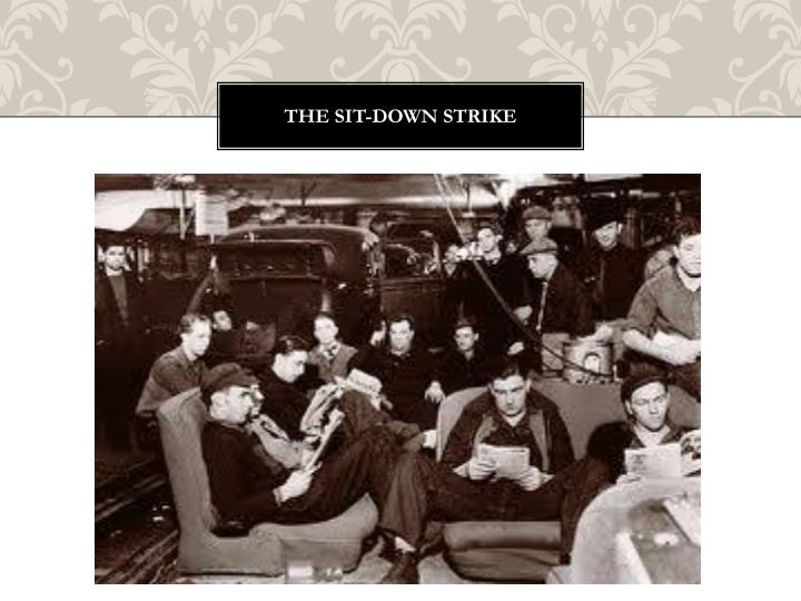 The sit-down strike