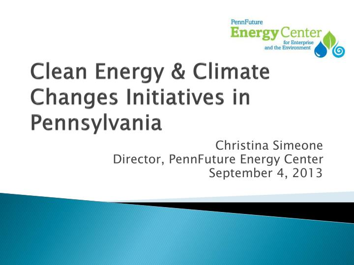 Clean energy climate changes initiatives in pennsylvania
