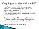 ongoing activities with the puc