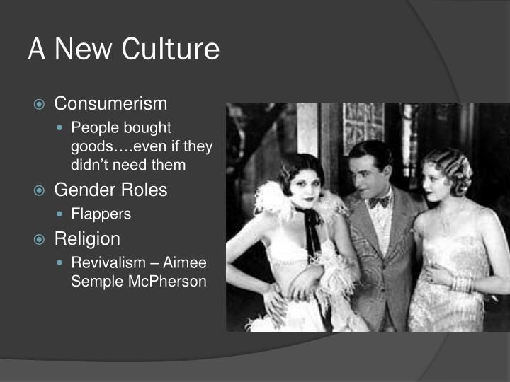 A New Culture