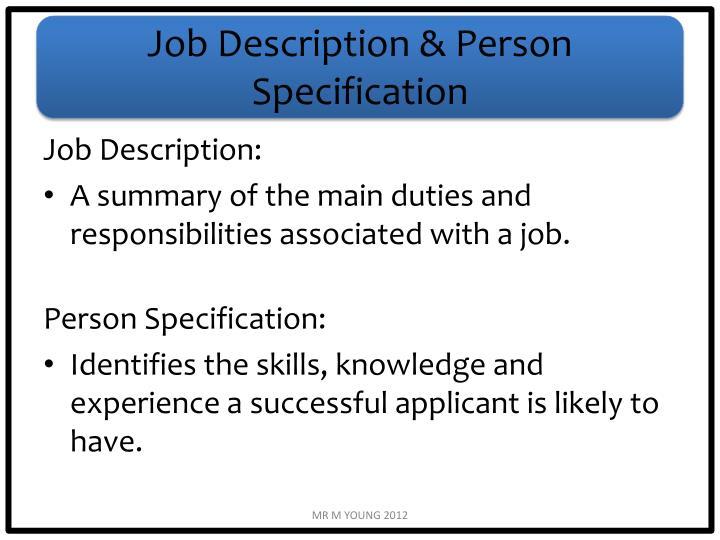 Job Description & Person Specification