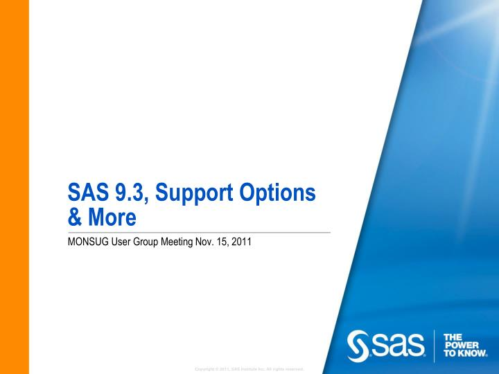 Sas 9 3 support options more