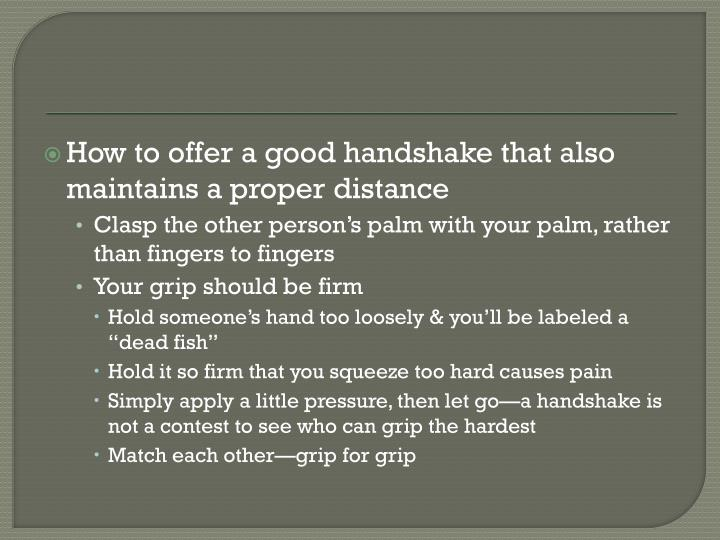 How to offer a good handshake that also maintains a proper distance
