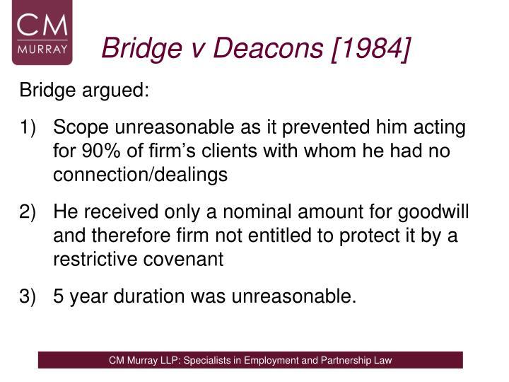 Bridge v Deacons [1984]
