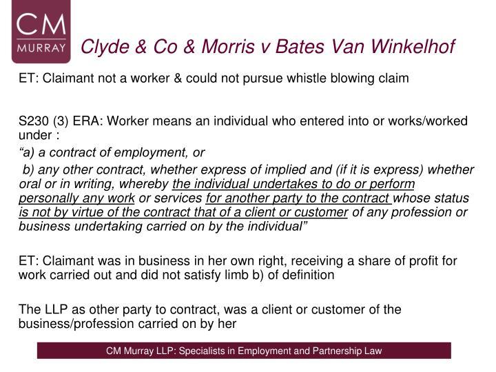 Clyde & Co & Morris v BatesVan
