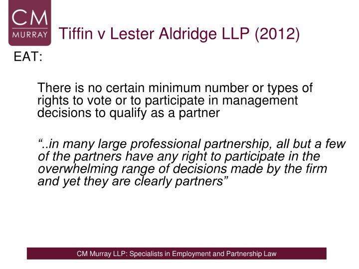 Tiffin v Lester Aldridge LLP (2012)