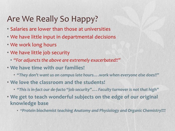 Are We Really So Happy?