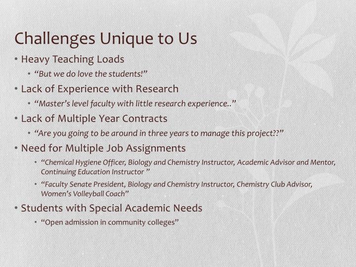 Challenges Unique to Us