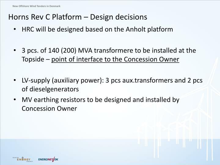 Horns Rev C Platform – Design decisions