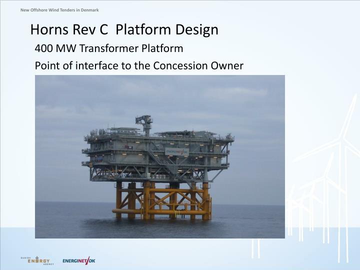 Horns Rev C  Platform Design