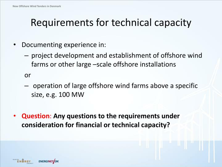 Requirements for technical capacity