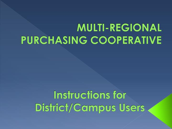 Multi regional purchasing cooperative