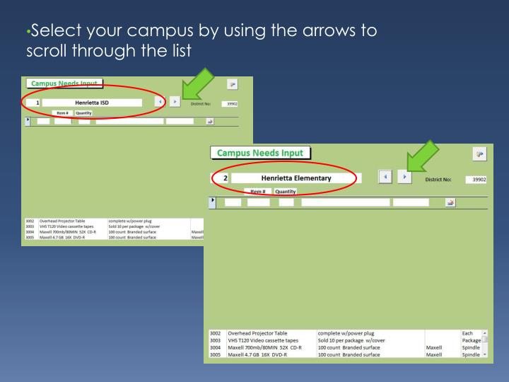 Select your campus by using the arrows to scroll through the list