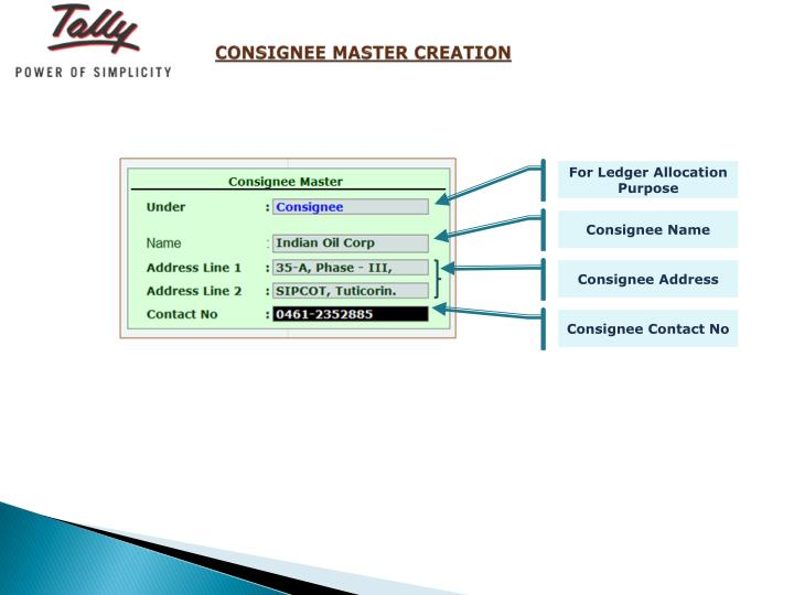 CONSIGNEE MASTER CREATION