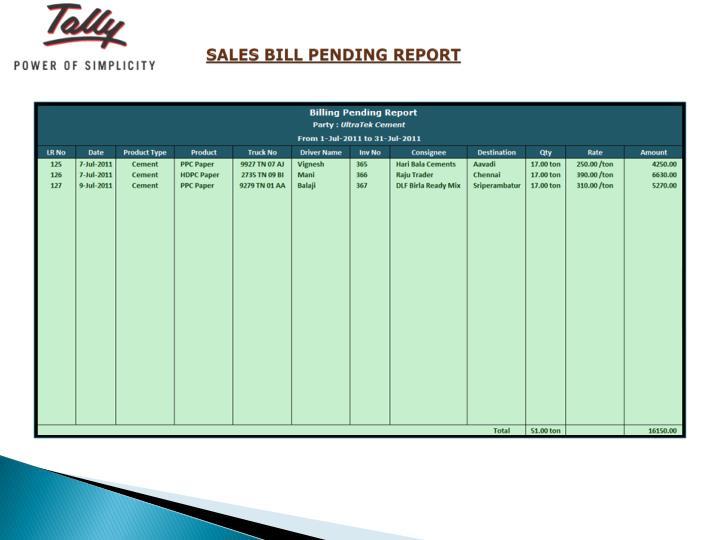 SALES BILL PENDING REPORT