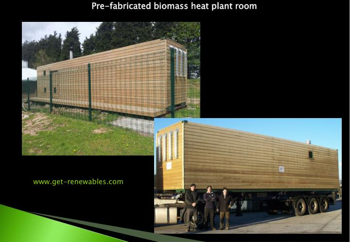 Pre-fabricated biomass heat plant room