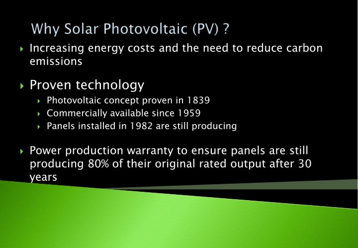 Why Solar Photovoltaic (PV) ?
